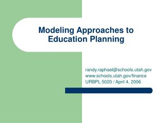 Modeling Approaches to Education Planning