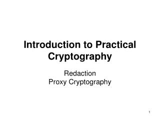 Introduction to Practical Cryptography