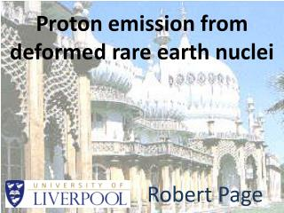 Proton emission from deformed rare earth nuclei