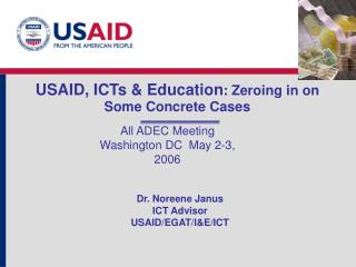 USAID, ICTs & Education : Zeroing in on Some Concrete Cases