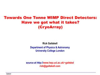 Towards One Tonne WIMP Direct Detectors: Have we got what it takes? (CryoArray)