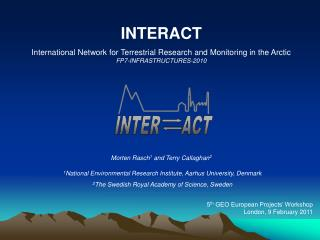 INTERACT International Network for Terrestrial Research and Monitoring in the Arctic