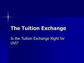 The Tuition Exchange