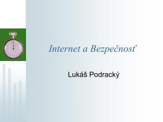 Internet a Bezpečnosť