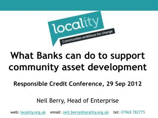 web:  locality.uk email:  neil.berry@locality.uk tel :  07968 782775