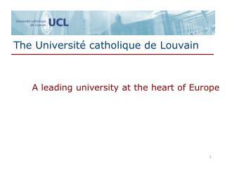 The Université catholique de Louvain