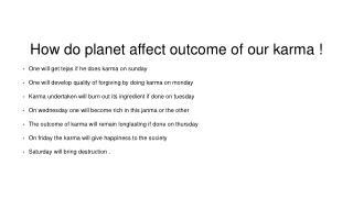How do planet affect outcome of our karma !