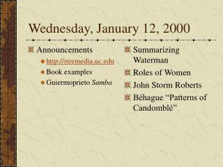 Wednesday, January 12, 2000