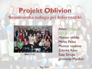 Projekt  Oblivion Seminarska naloga pri Informatiki