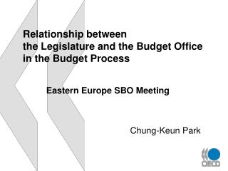 Relationship between  the Legislature and the Budget Office in the Budget Process