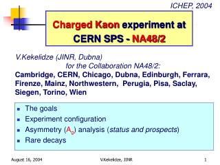 Charged Kaon  experiment at CERN SPS -  NA48/2