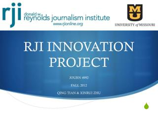 RJI INNOVATION PROJECT