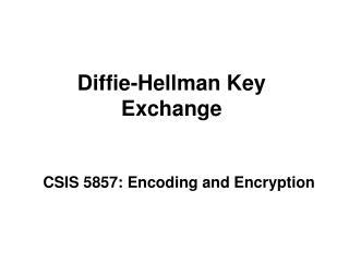 Diffie-Hellman Key Exchange