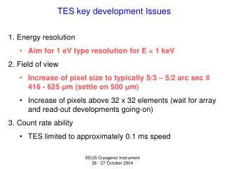 TES key development Issues