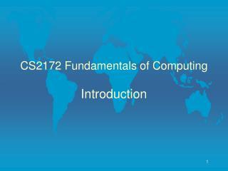 CS2172 Fundamentals of Computing
