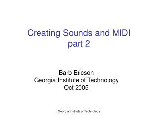 Creating Sounds and MIDI part 2