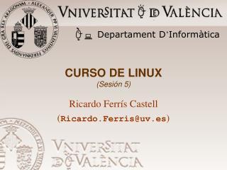 CURSO DE LINUX (Sesión 5)