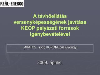 A távhőellátás versenyképességének javítása KEOP pályázati források igénybevételével