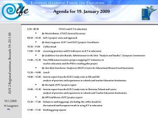 Agenda for 19. January 2009