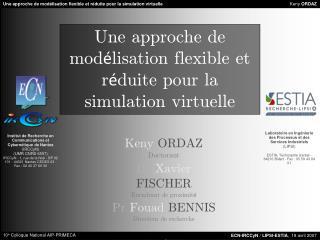 Une approche de modélisation flexible et réduite pour la simulation virtuelle