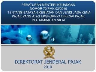 DIREKTORAT JENDERAL PAJAK 2010
