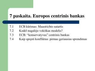 7 paskaita. Europos centrinis bankas