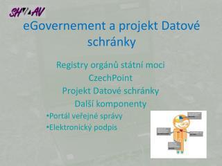 eGovernement a projekt Datové schránky