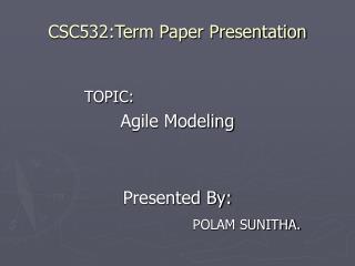 CSC532:Term Paper Presentation