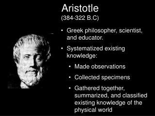 Aristotle (384-322 B.C)