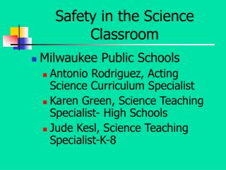 Safety in the Science Classroom