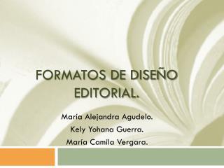 Formatos de diseño editorial.