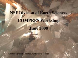NSF Division of Earth Sciences  COMPRES Workshop June 2008