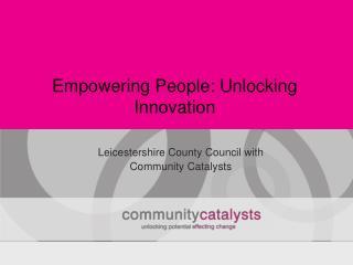 Empowering People: Unlocking Innovation