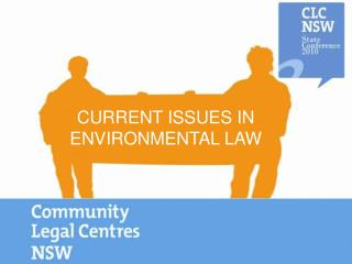 CURRENT ISSUES IN ENVIRONMENTAL LAW