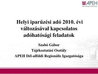Helyi iparűzési adó 2010. évi változásával kapcsolatos adóhatósági feladatok