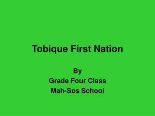 Tobique First Nation