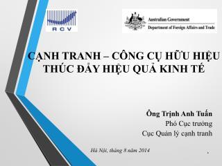 Ông Trịnh Anh Tuấn Phó Cục trưởng Cục Quản lý cạnh tranh