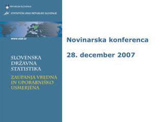 Novinarska konferenca 28. december 2007