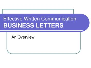 Effective Written Communication: BUSINESS LETTERS