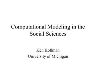 Computational Modeling in the Social Sciences