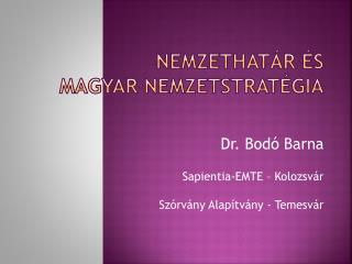 Nemzethat�r  �s  magyar nemzetstrat�gia