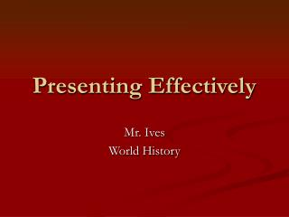Presenting Effectively