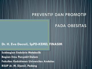 PREVENTIF DAN PROMOTIF  PADA OBESITAS