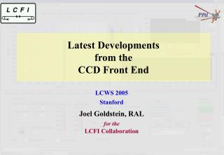 Latest Developments  from the  CCD Front End