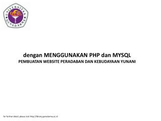 dengan MENGGUNAKAN PHP dan MYSQL PEMBUATAN WEBSITE PERADABAN DAN KEBUDAYAAN YUNANI