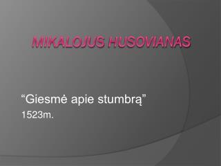Mikalojus  Husovianas