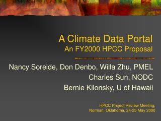 A Climate Data Portal An FY2000 HPCC Proposal