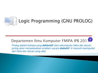 Logic Programming (GNU PROLOG)