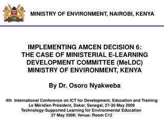 MINISTRY OF ENVIRONMENT, NAIROBI, KENYA