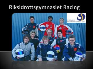 Riksidrottsgymnasiet  Racing